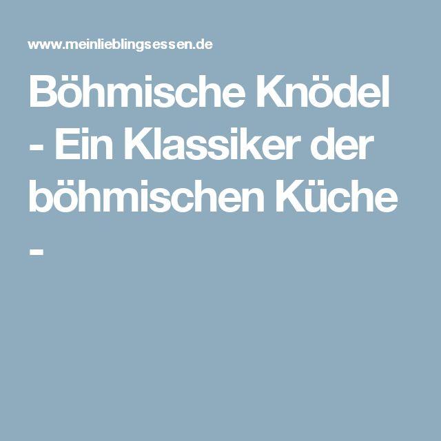 Böhmische Knödel - Ein Klassiker der böhmischen Küche -