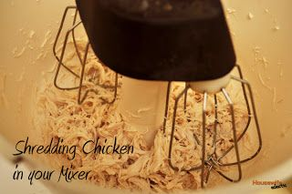 Housewife Eclectic: Seasoned Shredded Chicken in Your Mixer