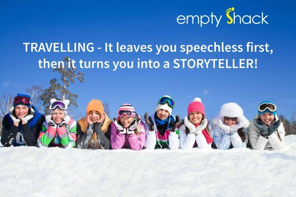 Become a STORYTELLER today! Share ur travel stories with the world on http://www.emptyshack.com