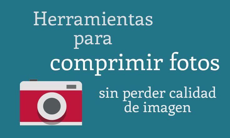 Herramientas para comprimir fotos sin perder calidad de imagen. Cómo comprimir fotos sin perder calidad