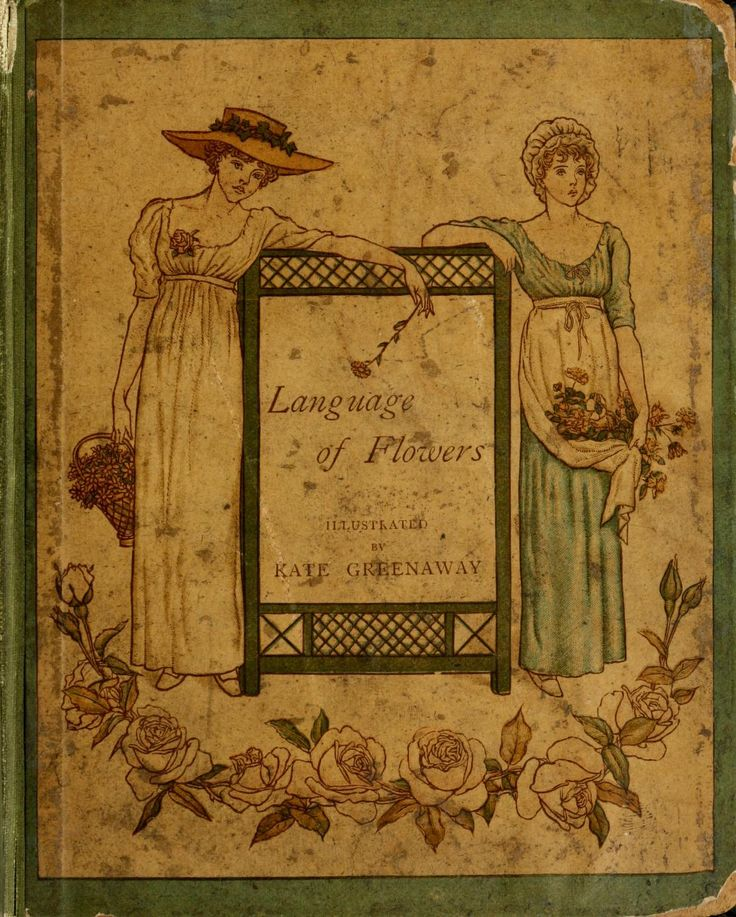 Language of Flowers-The meaning of a variety of flora, especially during Victorian times