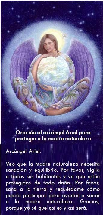 #UniversoDeAngeles  Oración al arcángel Ariel para proteger a la madre naturaleza.