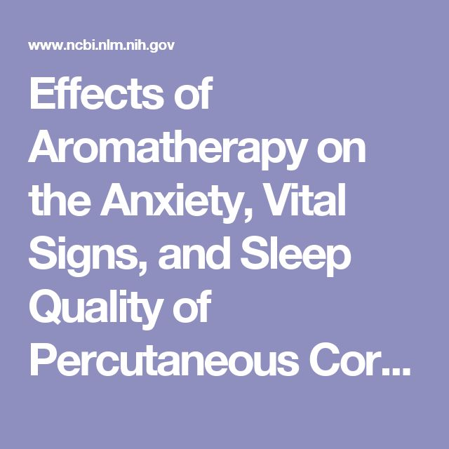 Effects of Aromatherapy on the Anxiety, Vital Signs, and Sleep Quality of Percutaneous Coronary Intervention Patients in Intensive Care Units
