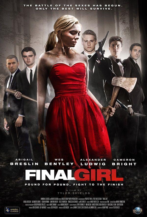 Final Girl (2015) Stars: Abigail Breslin, Wes Bentley, Logan Huffman