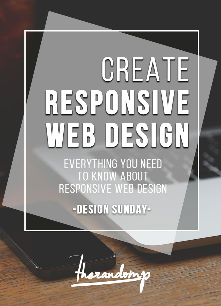 Everything you need to know about responsive Website design while creating a website