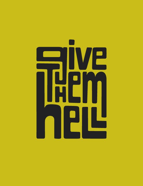 Give Them Hell by Benjamin Krogh, via Behance