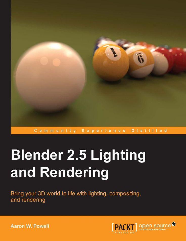 Blender 2.5 Lighting and Rendering | Ebook-dl | Free Download Ebooks & Video Tutorials