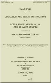 Rolls Royce Merlin Packard 28, 29, 31  Operator Manual Manual  ( English Language ) - 1942 - T.O. 02-55AA-1A Air Publication No. 1590H