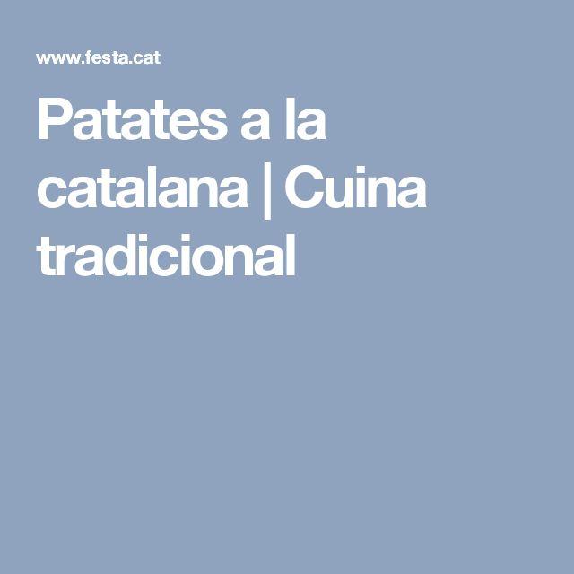Patates a la catalana | Cuina tradicional