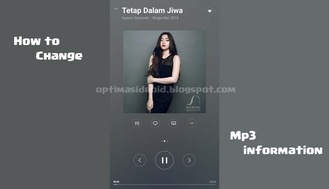 How to Change Mp3 informations