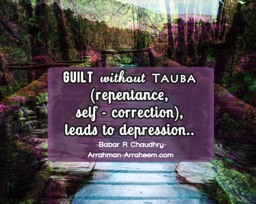 Depression & Repentance #Babar.Chaudhry:  Guilt without Tauba (repentance, self-correction)...