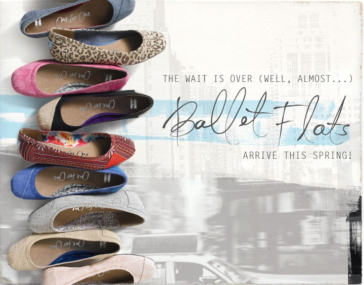 It's official....TOMS will have Ballet Flats this spring!!!