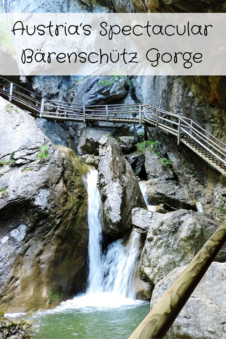 Hiking Austria's Spectacular Bärenschütz Gorge