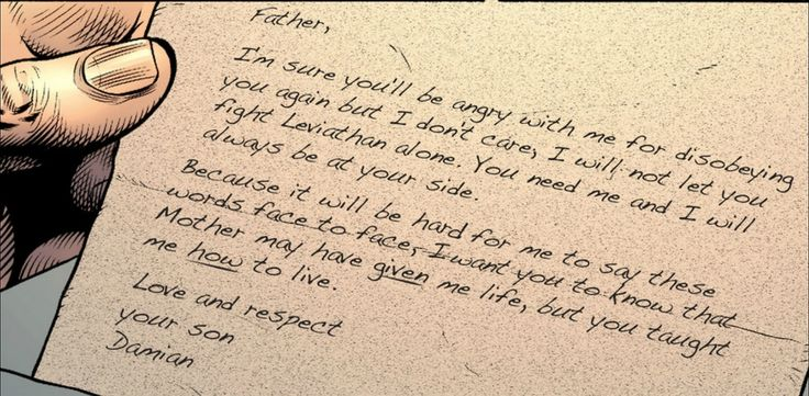 Damian Wayne's letter to his father, Batman. << it says I already pinned this. PIN IT AGAIN