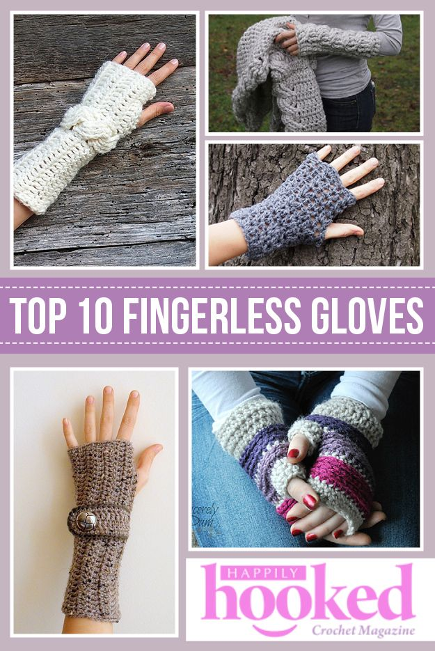 Top 10 Fingerless Gloves #Crochet Patterns via Happily Hooked