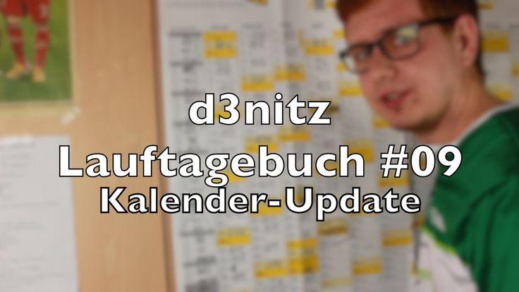 d3nitzs Lauftagebuch #09 - Kalender-Update | #Rennsemmel