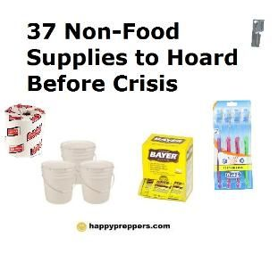 List of Non-food supplies for preppers to hoard: http://www.happypreppers.com/37-non-food-items-to-hoard.html