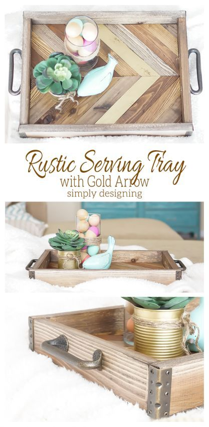 DIY Craft: This DIY Rustic Serving Tray with a stunning Gold Arrow accent is simply amazing!  And it is easy to make too!  Come check it out and pin for later <a class=