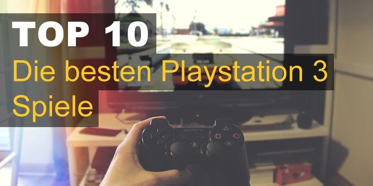 (*** http://BubbleCraze.org - It's fun, it's free and it's wickedly addicting. ***)  Die 10 besten Playstation 3 Spiele. Hier ist eine Liste der besten Spiele für die Playstation 3.