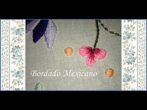 ♥ Bordado Mexicano ♥ Flores que acompañan al pajarito azul ♥ Parte 3 ♥