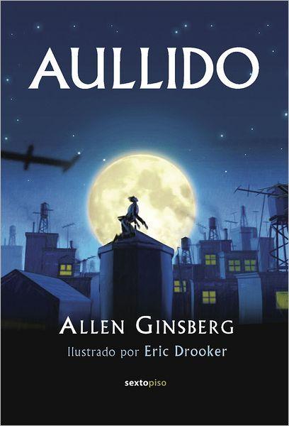 5 Libros de poetas de Estados Unidos que deberías leer: Aullido, de Allen Ginsberg