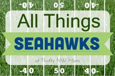 Free Seahawks Game Day Party Printables for Planning & Decorating at your Party! - Thrifty NW Mom