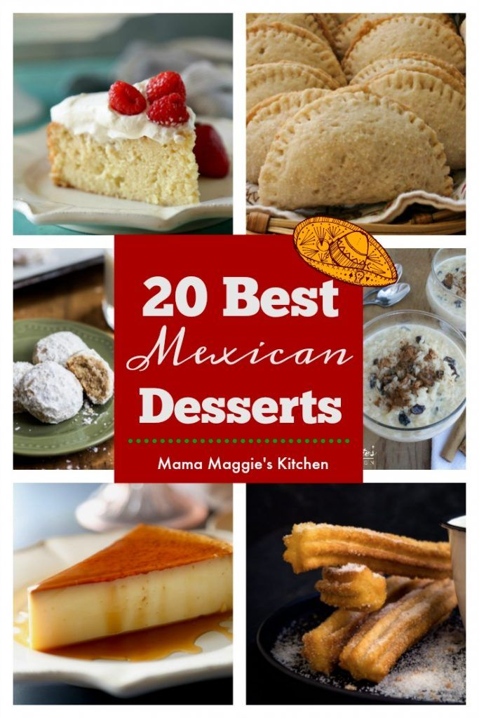 20 of the Best Mexican Desserts from creamy flan to crunchy churros, this list should not be missed even if it's just for the eye candy. By Mama Maggie's Kitchen via @maggieunz #mexicandesserts #desserts #recipes #cincodemayo #mexicanfood