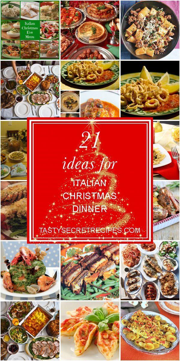 21 Ideas For Italian Christmas Dinner Christmas Dinner Ideas Italian Italianchr Italian Christmas Dinner Italian Christmas Recipes Christmas Food Dinner