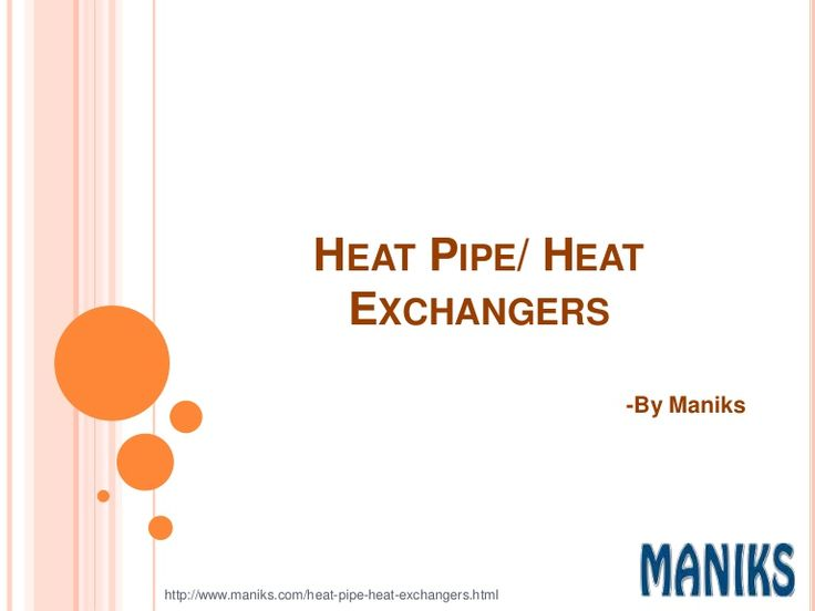 Heat pipe is Heat transfer devices. They are Hollow cylindrical pipes, filled with a small/little amount of working fluid that evaporates to produce heat. This heat then rejected from another end for its application on various industrial processes. For example, heat pipe is used in Air Conditioning and Refrigeration application.