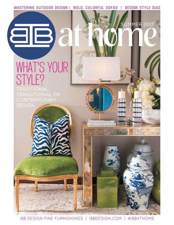 Quarterly Publication by IBB Design Fine Furnishings