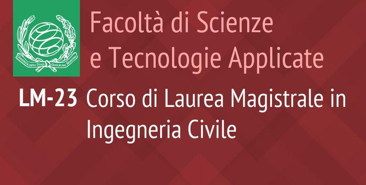 LM-23 Corso di Laurea Magistrale in Ingegneria Civile