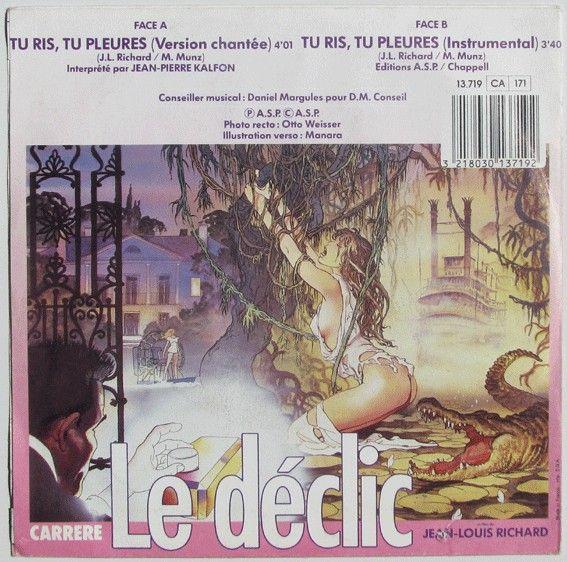 Jean-Pierre Kalfon - Tu Ris Tu Pleures - Extrait de la Bande Originale Du Film Le Déclic (Vinyl)  Milo Manara  Nombre real:  Maurilio Manara