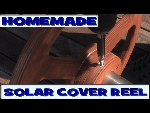 Homemade Pool Solar Cover Reel Youtube Pool