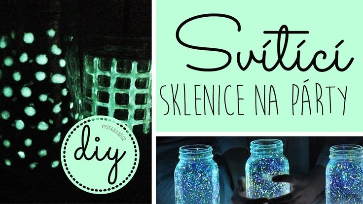 Svítící sklenice na párty I DIY Glow-in-the-Dark Glass I laTerez Atelier