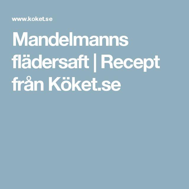 Mandelmanns flädersaft | Recept från Köket.se