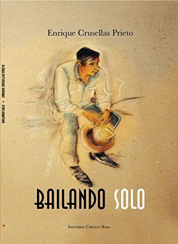 Bailando solo: Viaje entre la realidad y la ficción. (Spanish Edition), http://www.amazon.com/dp/B00Q34BSZI/ref=cm_sw_r_pi_awdm_S96Cub17VQT5S