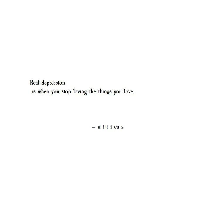 "Fighting Depression Quotes: ""Real Depression"" @Atticuspoetry #atticuspoetry #poetry"