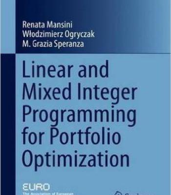 Linear And Mixed Integer Programming For Portfolio Optimization PDF
