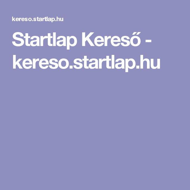 Startlap Kereső - kereso.startlap.hu