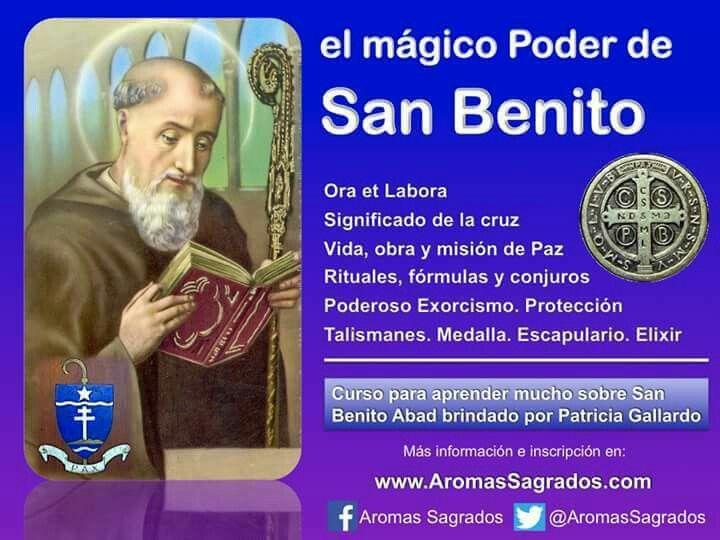 CURSO: el mágico Poder de San Benito. sábado 24 de junio a las 18 hs. ¡INSCRIBITE YA! Rituales, fórmulas mágicas y conjuros. Poderoso Exorcismo. Protección. Talismanes. Como, cuando, por que y para que invocarlo. Curso brindado por Patricia Gallardo. Inversión para el alma. Se entrega certificado de asistencia y la Llave con la cruz de San Benito consagrada. Más info en: http://www.aromassagrados.com/2017/05/el-magico-poder-de-san-benito.html