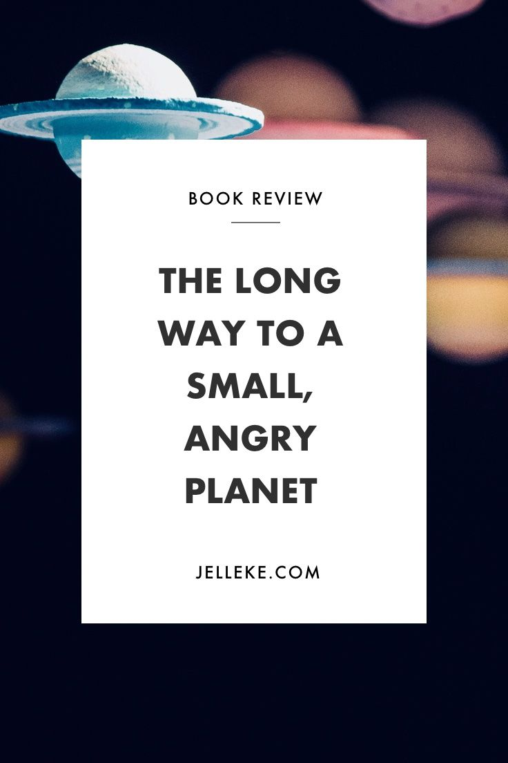 Becky Chambers' The Long Way to a Small, Angry Planet (Wayfarer #1) Book Review