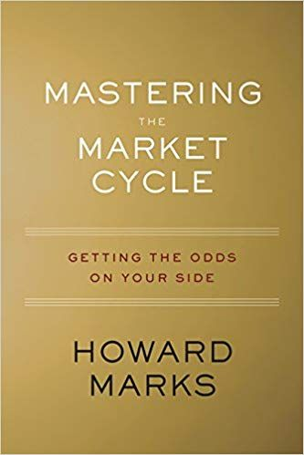 Pdf Download Mastering The Market Cycle Getting The Odds On Your