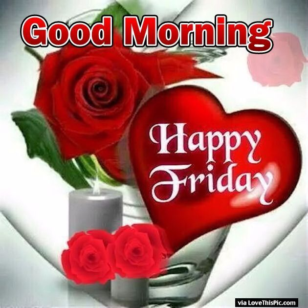 Happy Friday My Love Images