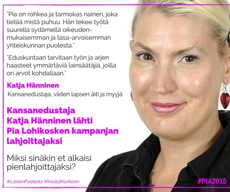 Kansanedustaja Katja Hänninen alkoi #pia2015 kampanjan lahjoittajaksi. Ala sinäkin: http://pialohikoski.net/?page_id=3736  #pia2015 #vasemmisto