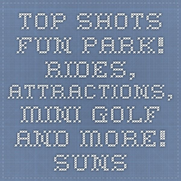 Top Shots Fun Park! Rides, Attractions, Mini Golf and more! Sunshine Coast Queensland Tourism attrac
