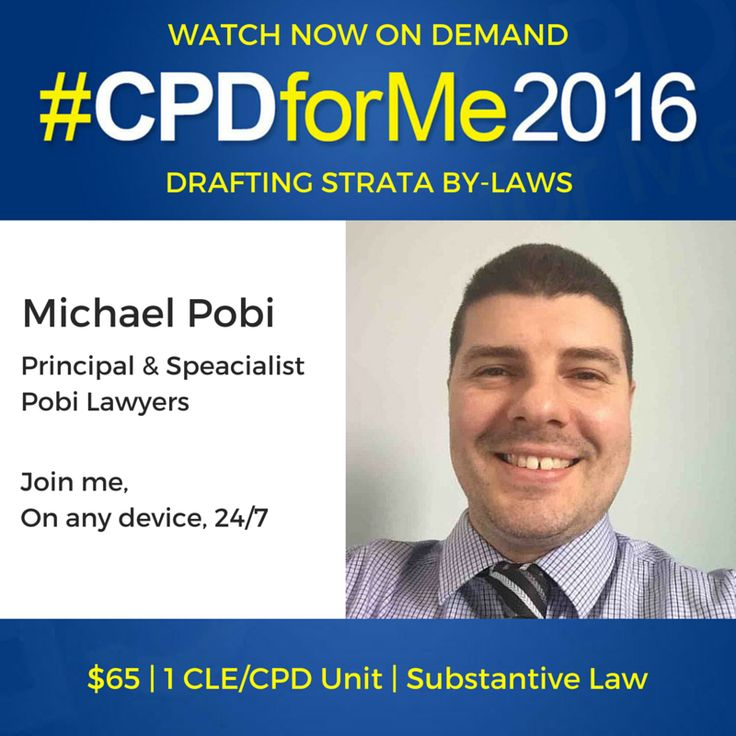 #auslaw $65 WH&S #update http://bit.ly/StrataByLaws Michael Pobi @CPDforMe 1 CPD unit Watch Now On-Demand