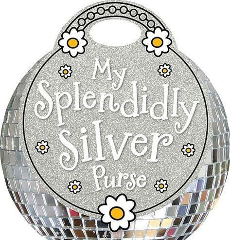 My Splendidly Silver Purse