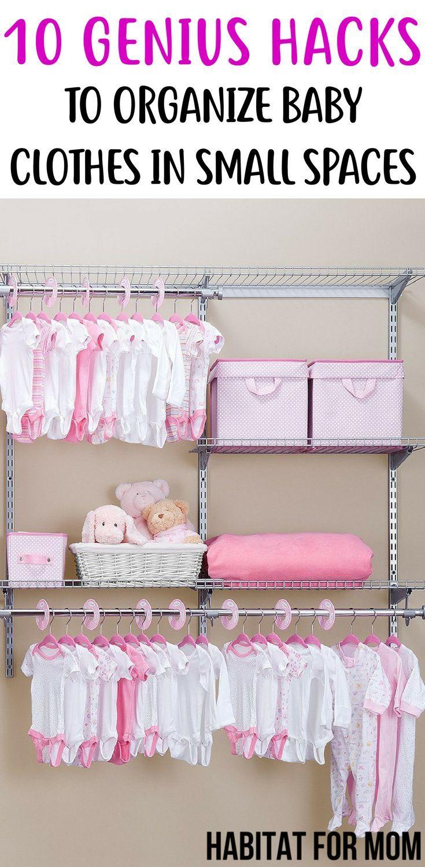 10 Genius Hacks To Organize Baby Clothes In Small Spaces Baby Organization Hacks Home O Baby Clothes Organization Baby Organization Baby Boy Fashion Clothes