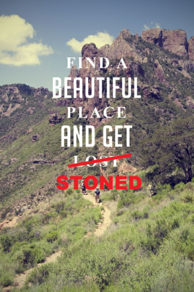 Get stoned in beautiful surroundings