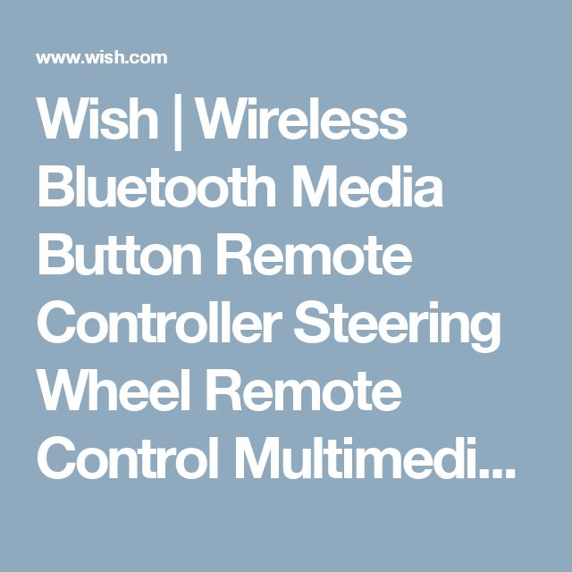 Wish | Wireless Bluetooth Media Button Remote Controller Steering Wheel Remote Control Multimedia MP3 Music Play for Android iOS Smartpgone Tablet Car Motorcycle Bike